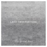 Land_Observations_-_The_Grand_Tour_artwork