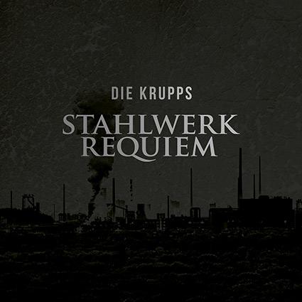 Die Krupps 'Stahlwerkrequiem' putsar bandets goda rykte