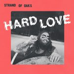 Strand_Of_Oaks_-_Hard_Love_artwork425