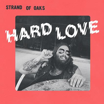 Strand Of Oaks 'Hard Love' recenseras - musik att samla kraft från