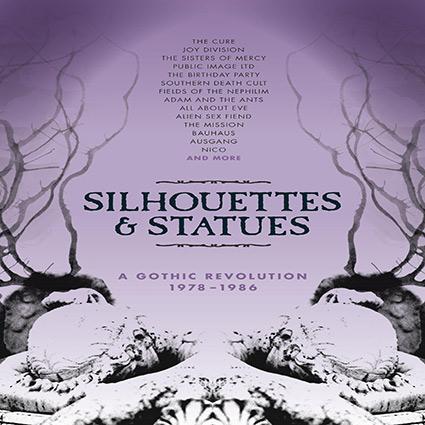 'Silhouttes & Statues - A Gothic Revolution 1978-86' recenseras - klassisk gotiksamling