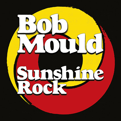 Bob Mould nyvunnen positivism i 'Sunshine Rock'