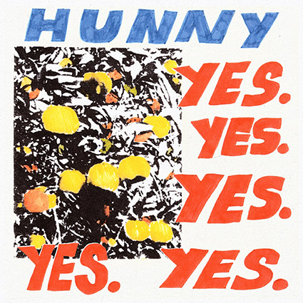 Hunny 'Yes. Yes. Yes. Yes. Yes.' –en väldigt lycklig debut