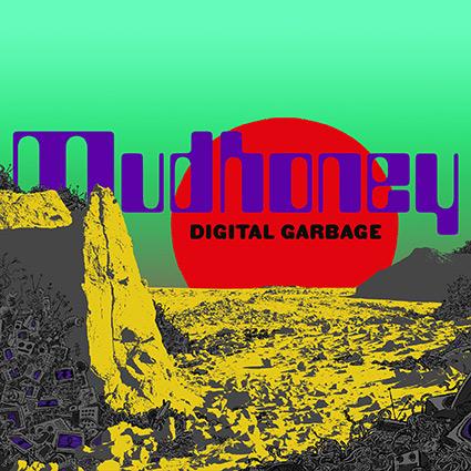 Mudhoney 'Digital Garbage' tappad energi