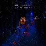 BillLaswell-AgainstEmpire425